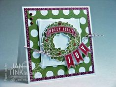 Holly Jolly Joy Merry Christmas Wreath Greeting Card by JanTink, $6.95 Stampin' Up! Season of Style DSP