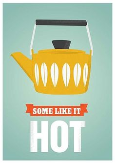 Tea Print Coffee poster Coffee pot Cathrineholm - Some Like it Hot retro art