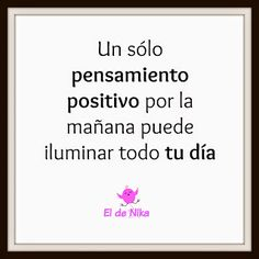 Lunes Positivos – Piensa en positivo #archivo http://blgs.co/f5FWig