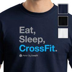 CrossFit T-Shirt-Eat,Sleep,CrossFit.
