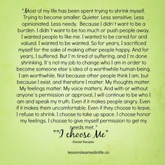Lessons Learned in Life | Quote of the Day I choose t honor my feelings. I choose to give myself permission to get my needs met.