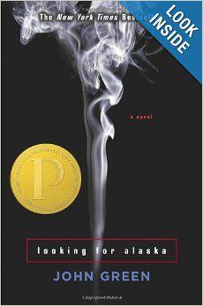 Looking for Alaska: John Green: 9780142402511: Amazon.com: Books