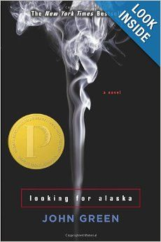 Looking for Alaska: John Green: 9780142402511: Amazon.com: Books