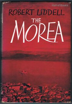 The Morea, Robert Liddell