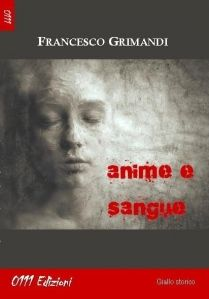 """Anime e sangue"" di Francesco Grimandi"