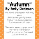 "Mini unit using 2nd Grade common core state standards exemplar text, ""Autumn"" by Emily Dickinson. Included: Lesson plan ideas (3 days) -Assessment: written text dependent question -Poem typed for displaying on screen (text is also found in Appendix B of the CCSS) -Building Background picture -Vocabulary slides to teach 4 key words -Poetry analysis graphic organizer -Visualizing sheet to draw/write visualization -Class book outline for students to analyze the text"