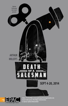 Death of a Salesman. Ephrata Performing Arts Center.