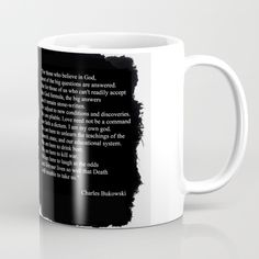 BUKOWSKI quote - mug by ARTito Available in 11 and 15 ounce sizes