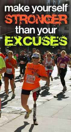 Make Yourself Stronger than Your Excuses!!