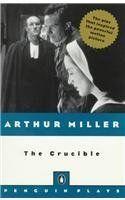 The Crucible by Arthur Miller, 11th Grade Summer Reading 2013