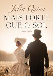 Mais forte que o sol by Julia Quinn - Books Search Engine I Love Books, Good Books, Books To Read, My Books, Forever Book, Julia, Romance Books, American Horror Story, Book Lovers