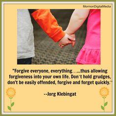 Forgiveness. #mormon #ldsquotes #mormondigitalmedia