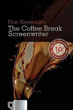 Interview with 'The Script Whisperer' Pilar Alessandra, author of the fantastic Coffee Break Screenwriter. By far the most useful screen writing book I've read.