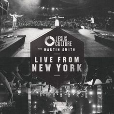 LIVE FROM NEW YORK (Live In New York) by Jesus Culture - CD