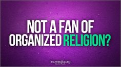 Not a fan of organized religion? If you only have faith in Jesus or if you only believe in God, it isn't enough. You can be spiritual, but faith alone will be considered dead by God. You need guidance. Only Believe, True Faith, Churches Of Christ, My Church, Savior, Religion, Organization, Fan, Isfj