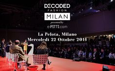 22 ottobre c/o La Pelota Milano Decoded Fashion Milan by e-PITTI.com & THE BEST SHOPS