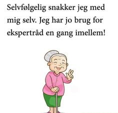 gode råd Me Quotes, Qoutes, Smiley, Signs, Life Lessons, Haha, Geek Stuff, Clip Art, Writing