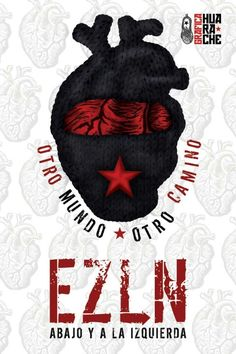 EZLN Sagrado Corazon Tattoo, Rock Band Posters, Protest Art, Political Posters, Anarchism, Collage Illustration, Power To The People, Freedom Fighters, Heart Art