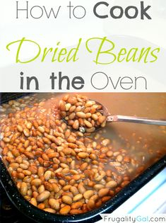 Frugal tip: How to cook dried beans in the oven. An easy way to cook dried beans without much effort.