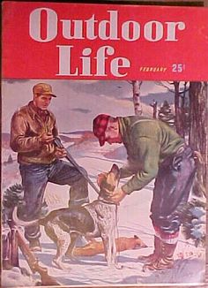 February 1948 Outdoor Life Magazine with the Cover By Bob Kuhn with 128 pages of ads and articles. $8.00, via Etsy.