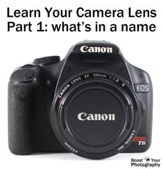 """Camera Lenses: What's in a Name? - Love this.  I get asked all the time why people cannot do certain things with their """"camera"""".  When I ask them for their lens specs they have no clue what I'm talking about.  This explains it so well."""