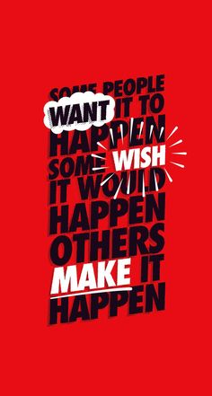 Make It Happen. iPhone Quote Wallpapers @mobile9 #quotes #backgrounds