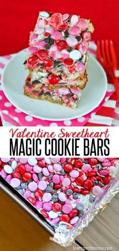 Magic Cookie Bars!  These are my all time favorite, so easy and SO delicious!  Love the Valentine M&Ms for Valentine's Day.