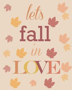 Let's Fall In Love Printable | The Wood Connection Blog