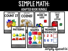 These Adapted Books are designed to directly teach basic math skills. Each book can be used to help students practice and generalize these important skills!