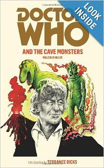 Doctor Who And The Cave Monsters: Malcolm Hulke: 9781849901949: Amazon.com: Books
