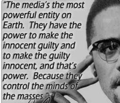 media control mind of the masses -  Malcom X