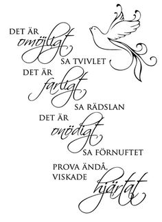 Väggord/väggtext - Det är omöjligt sa tvivlet Nice Picture Quotes, Diy Sticker, Inspring Quotes, Self Confidence Quotes, Perfect Word, Write It Down, Happy Quotes, Quote Of The Day, Wise Words
