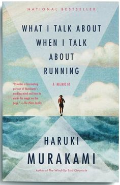 Pin for Later: 5 Motivating Beach Reads For Runners What I Talk About When I Talk About Running