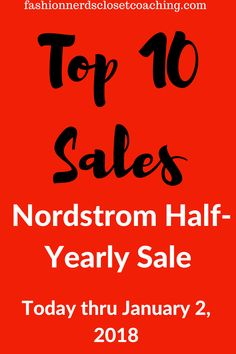 Nordstrom Half Yearly Sale. Today thru January 2, 2018. Top 10 Sales categories at Nordstrom. Save money on last minute gift ideas and start planning for next year. Nordstrom Sale.  #Nordstromhalfyearlysale #ad #shopstyle #nordstrom #sales #blogpost #shoppingsales