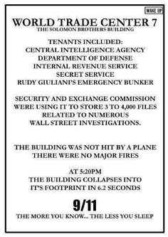 """Hmmm - maybe this is why the """"government collapsed the twin towers with demolition charges"""" theories have been getting fueled so well. 11 September 2001, Conspiracy Theories, 911 Conspiracy, Building 7 Conspiracy, Inside Job, Out Of Touch, New World Order, World Trade Center, Trade Centre"""