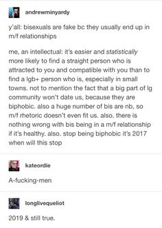 But don't judge me for being biphobic too. Been there, done that, my demiromantic ass ain't gonna trust another bi again. Gay, Lesbian, Cherry Picking, Lgbt Memes, Yep Yep, Intersectional Feminism, Faith In Humanity, Social Justice, In This World