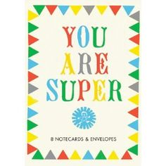 You Are Super: 8 Notecards and Envelopes (Thank You Stationery, Thank You Notes by Sarah Neuburger) Best Thank You Notes, Letter To My Mom, Edelweiss, Dear Mom, Special Words, Design Repeats, To My Mother, Love Letters, Paper Goods