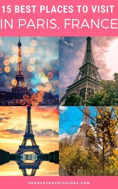 15 Best Places to Visit in Paris, France - France Travel Guides
