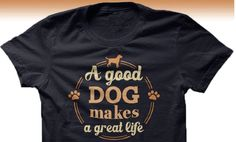 Some People Say, Smiling Dogs, Great Life, Best Dogs, Cute Puppies, Tee Shirts, T Shirts For Women, Pets, Sweatshirts