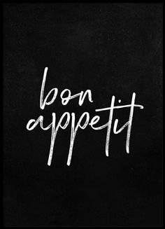 Bon Appetit Black Poster in the group Prints / Typography & quotes at Desenio AB Typography Quotes, Typography Prints, Typography Poster, Quote Prints, Poster Prints, Lettering, French Typography, Bon Appetit, Black Poster