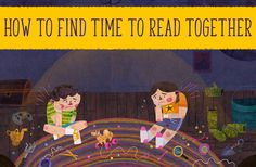 Discover how to find time to read together in a packed schedule…