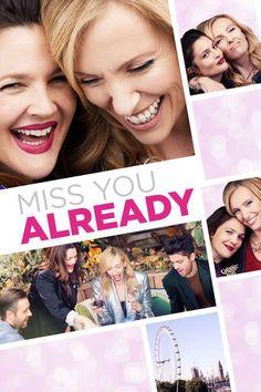 Miss You Already (2015)…