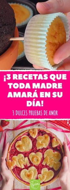 ¡3 recetas que toda madre amará en su día! #postres #dulces #madre #diadelamadre #sorpresa #regalo #pastel #tarta #muffins