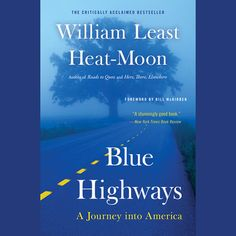 Blue Highways: A Journey into America (Unabridged) - William...: Blue Highways: A Journey into America (Unabridged) -… #TravelampAdventure