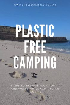 Plastic free or zero waste practices can be hard to maintain while camping. During Plastic Free July we rounded up 31 great waste reducing tips to make your camping trip cleaner and greener. Plastic Free July, Zero Waste, Touring, Camping, Beach, Water, Tips, How To Make, Outdoor