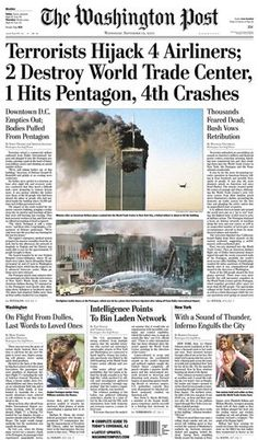 *9/11 ~ THE WASHINGTON POST: 'Terrorist Hijack 4 Airliners; 2 Destroy World Trade Center, 1 Hits Pentagon, 4th Crashes....