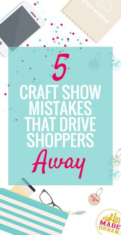 "No one signs up for a craft show with the intention of alienating the shoppers but you may unknowingly be sending them away if they don't feel comfortable. Here are 5 mistakes to watch for next time you're at an event selling your handmade goods. It's important to have fun, be yourself and show … Continue reading ""5 Craft Show Mistakes that Drive Shoppers Away"""