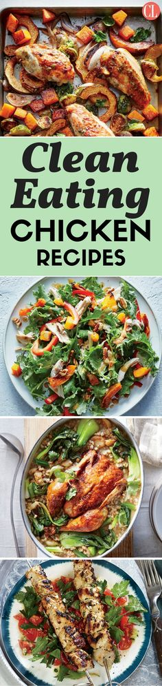 With this list of our best clean-eating chicken recipes, you will be serving a protein-packed meal with fresh ingredients and bold flavors. With its affordable price and high protein count, chicken makes a great weeknight dinner. However, skip the casserole and rich main dish dinners and focus on clean-eating recipes that will be enjoyed by everyone. | Cooking Light