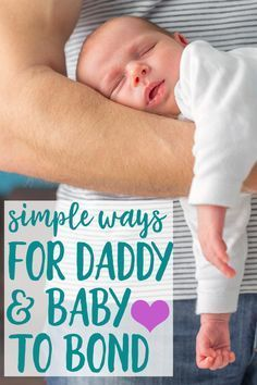 ways for dads to bond with baby - it can feel like mom gets all the baby bonding time if she's breastfeeding, but daddy can secure a place in his newborn baby's heart too!
