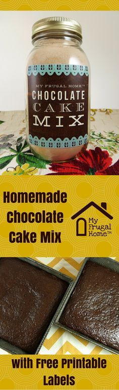 Homemade Chocolate Cake Mix Recipe - includes a free printable label